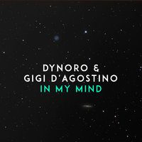 Dynoro - In My Mind постер