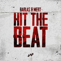 Barlas & Mert - Hit The Beat постер